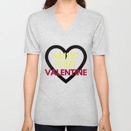 music is my valentine new 2018 14feb love heart Unisex V-Neck