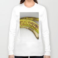 banana Long Sleeve T-shirts featuring Banana by Abby Hoffman