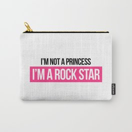 Not Princess, Rock Star Music Quote Carry-All Pouch