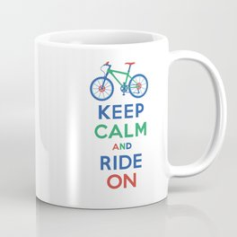 Keep Calm and Ride On Coffee Mug