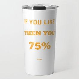 Science Water funny saying Travel Mug