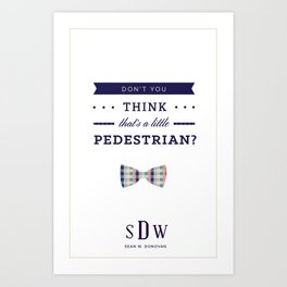 Sean W. Donovan Quote Art Print