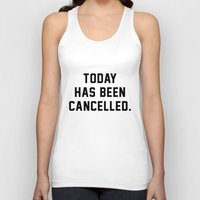 xbox Tank Tops featuring Today has been Cancelled by Text Guy