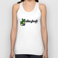 volleyball Tank Tops featuring Volleyball Brazil by Skylar 83
