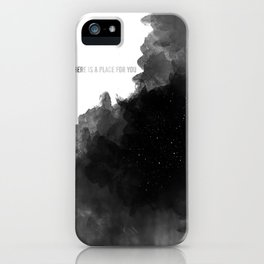 there is a place for you iPhone Case