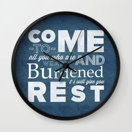 Come and Rest - Matthew 11:28 Wall Clock