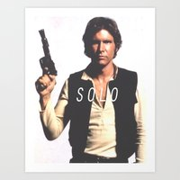 han solo Art Prints featuring Han / Solo by Earl of Grey