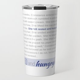 Rested and Hungry and Perfect Travel Mug