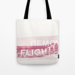 remove before flight! Tote Bag
