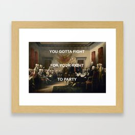 Fight For Your Independence Framed Art Print