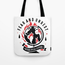 Fear and Unrest Tote Bag