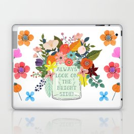 Always Look On The Bright Side Laptop & iPad Skin