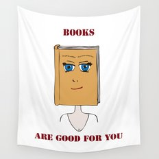 Books Are Good For You Wall Tapestry