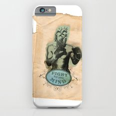 Fight for your mind Slim Case iPhone 6s