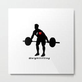 I love weightlifting Metal Print