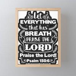 Psalm 150:6 Framed Mini Art Print