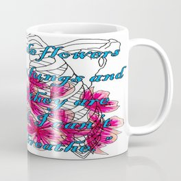 """""""you made flowers grow in my lungs and although they are beautiful, I can't fucking breathe"""" Coffee Mug"""