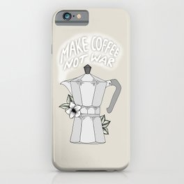 Make Coffee Not War iPhone Case