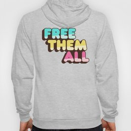 Free Them All Hoody