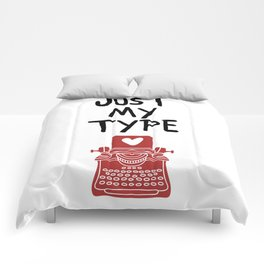 JUST MY TYPE - Love Valentines Day Quote Comforters