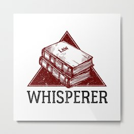 Law Whisperer Lawyer Student Vintage Metal Print