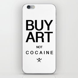 Buy Art Not Cocaine (black) iPhone Skin