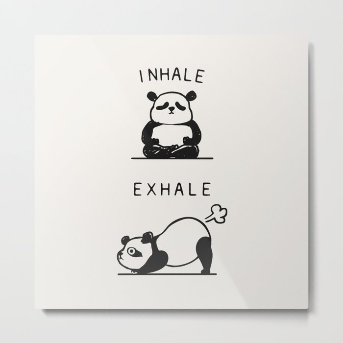Inhale Exhale Panda Metal Print