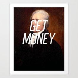 Get Money Art Print