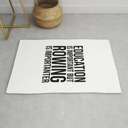 Rowing Is Importanter Rug
