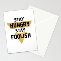 STAY HUNGRY STAY FOOLISH wisdom quote Stationery Cards