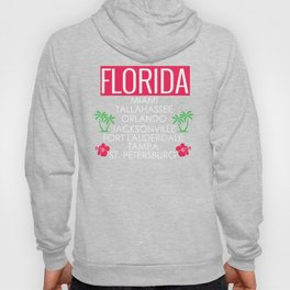 Florida Cities Miami Tallahassee Orlando Jacksonville Fort Lauderdale Tampa St Petersburg Hoody
