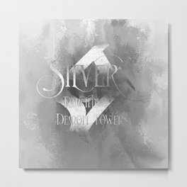 SILVER for the Demon Towers. Shadowhunter Children's Rhyme. Metal Print