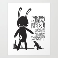 NEW HERO BLACK RABBIT MONSTER Art Print