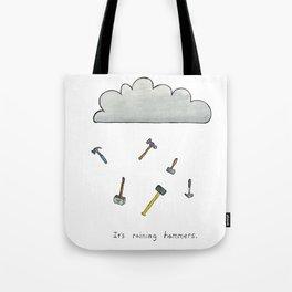 It's Raining Hammers Tote Bag
