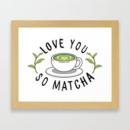 Matcha Love Framed Art Print