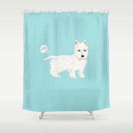 westie funny farting dog breed pure breed pet gifts west highland terrier Shower Curtain
