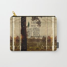 Alive Among the Tall Trees Carry-All Pouch