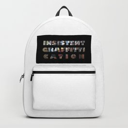 INSISTENT GRAFFITTICATION Backpack