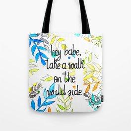 Hey babe Tote Bag