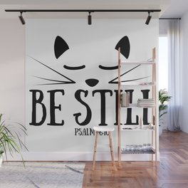 Christian,Bible Quote,Be still and know that I am God,Psalm 46:11 Wall Mural