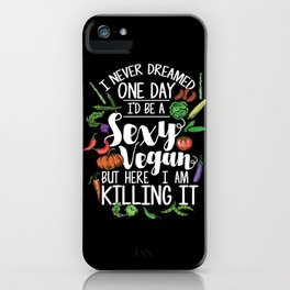 Sexy Vegan iPhone Case