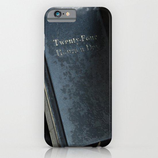 24 Hours A Day iPhone & iPod Case