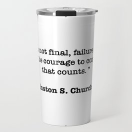 Winston Churchill Quote Travel Mug