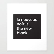 Le Nouveau Noir Canvas Print