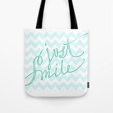 Just Smile - hand lettered calligraphy art print Tote Bag