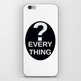 ? Everything iPhone Skin