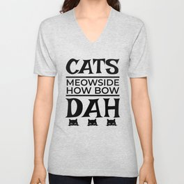 Cats Meowside How Bow Dah Unisex V-Neck