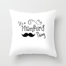It's a Mumson Thing Throw Pillow