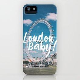 London Baby! iPhone Case