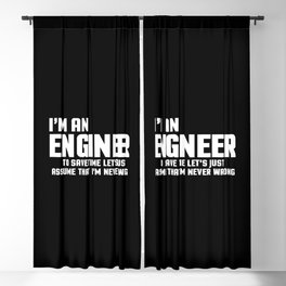 I'm An Engineer Funny Quote Blackout Curtain